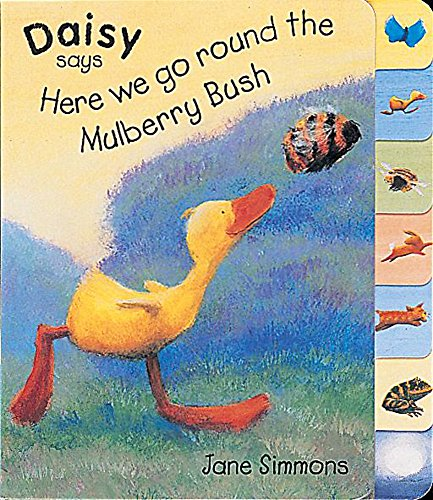 9781841210049: Daisy Says Here We Go Round The Mulberry Bush (Little Orchard)