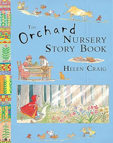 The Orchard Nursery Story Book (9781841210353) by Sophie Windham; Helen Craig