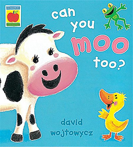 9781841210704: Can You Moo Too? (Little Orchard)