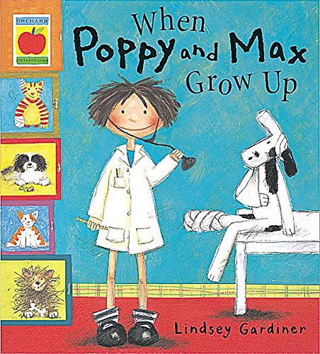 9781841210766: When Poppy and Max Grow Up (Poppy & Max)
