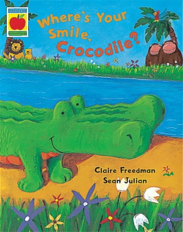 9781841210841: Where's Your Smile, Crocodile? (Orchard Picturebooks)