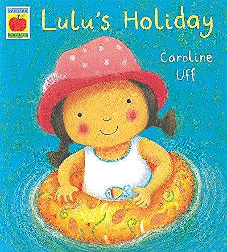 9781841210889: Lulu's Holiday