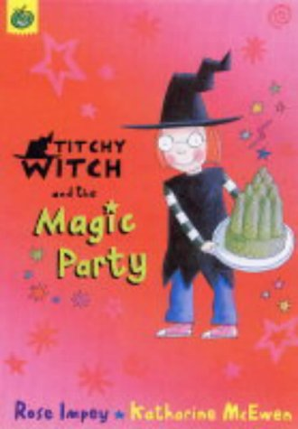 Titchy Witch and the Magic Party: Impey, Rose
