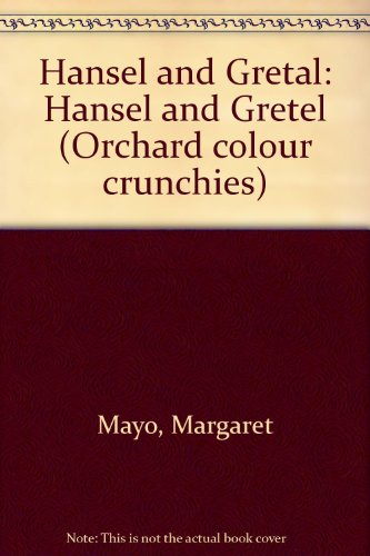 9781841211367: Hansel and Gretal: Hansel and Gretel (Orchard colour crunchies)