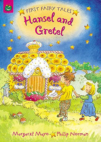 First Fairy Tales: Hansel and Gretel: Mayo, Margaret