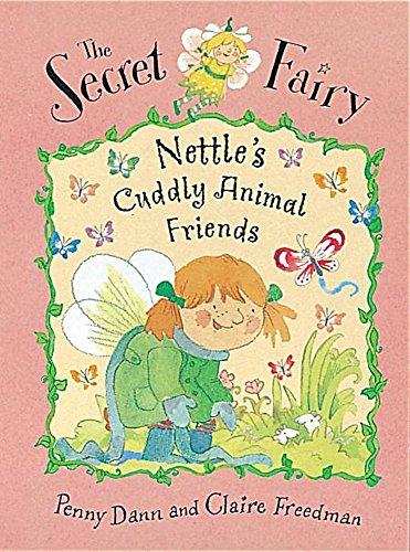 9781841211589: Nettle's Cuddly Animal Friends (Secret Fairy)