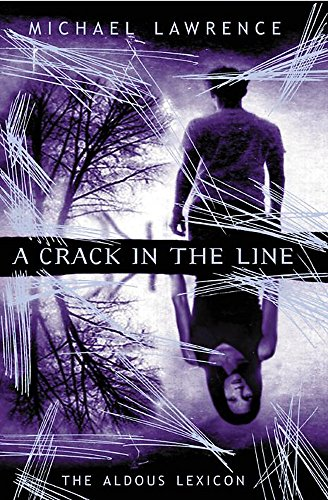9781841211664: A Crack in the Line (Aldous Lexicon Trilogy)