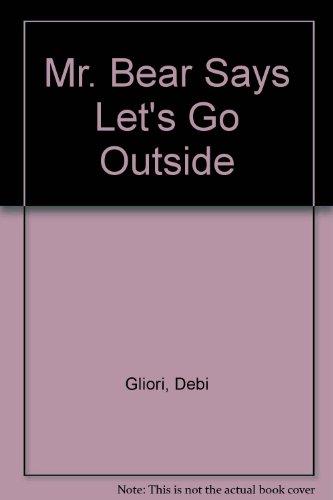 9781841212234: Mr. Bear Says Let's Go Outside
