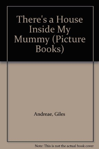 9781841213132: There's a House Inside My Mummy (Picture Books)
