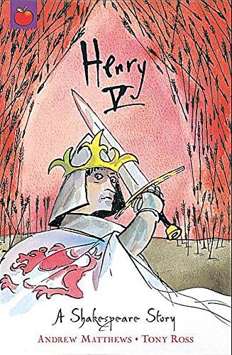 Henry V: Shakespeare Stories for Children: Andrew Matthews; William