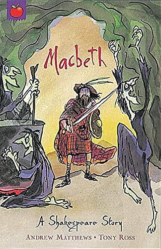 Macbeth: Shakespeare Stories for Children: Matthews, Andrew; Shakespeare,