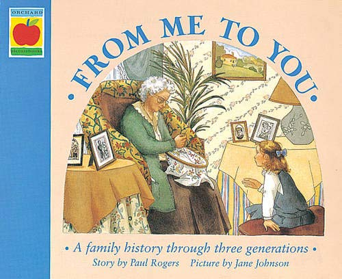 9781841213552: From Me To You (Orchard Picturebooks)