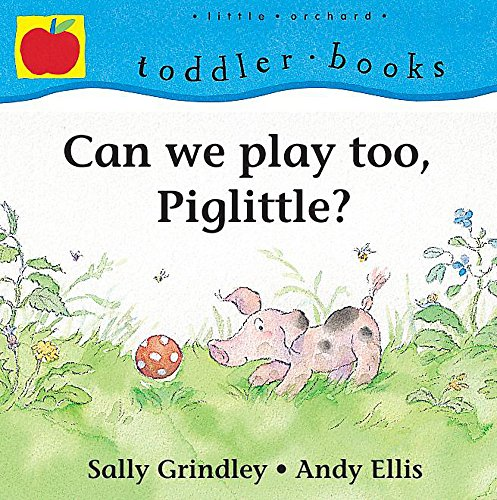 9781841213897: Can We Play Too, Piglittle? (Toddler Books)
