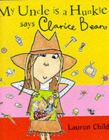 9781841213996: My Uncle is a Huncle says Clarice Bean (Picture Books)