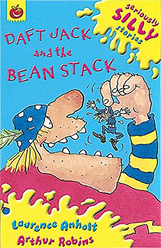 9781841214085: Daft Jack and the Bean Stack (Seriously Silly Stories)