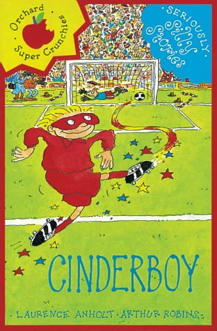 9781841214214: Cinderboy (Seriously Silly Stories)