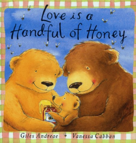 9781841214498: Love Is A Handful Of Honey