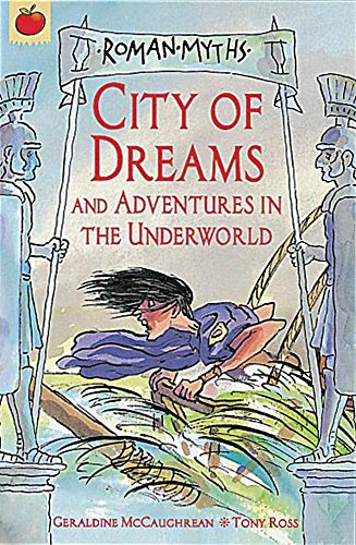 9781841215204: City of Dreams and Adventures in the Underworld (Roman Myths)