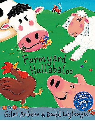 Cock-a-Doodle-Doo! Farmyard Hullabaloo! (Orchard Picturebooks): Giles Andreae