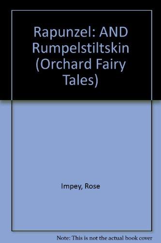 9781841215709: Rapunzel: AND Rumpelstiltskin (Orchard Fairy Tales)