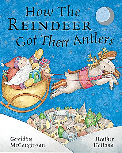 9781841216140: How the Reindeer Got Their Antlers