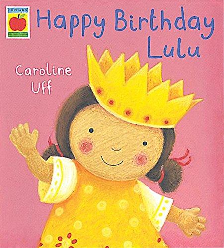 9781841216188: Lulu: Happy Birthday Lulu (Orchard picturebooks)