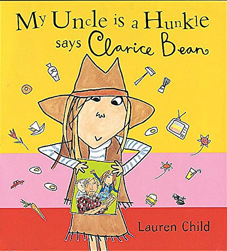 9781841216249: My Uncle Is A Hunkle Says Clarice Bean