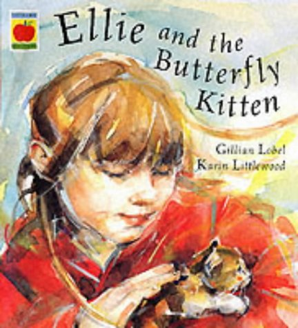 9781841216324: Ellie And The Butterfly Kitten (Orchard picturebooks)