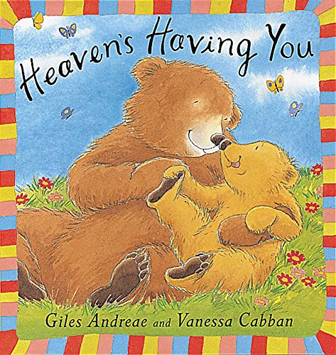 9781841216935: Heaven's Having You