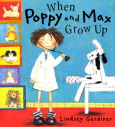 9781841216997: When Poppy And Max Grow Up