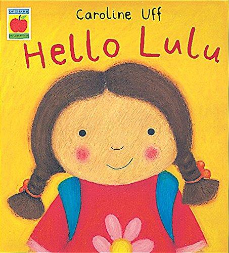 9781841217284: Hello Lulu (Little Orchard Storybook)