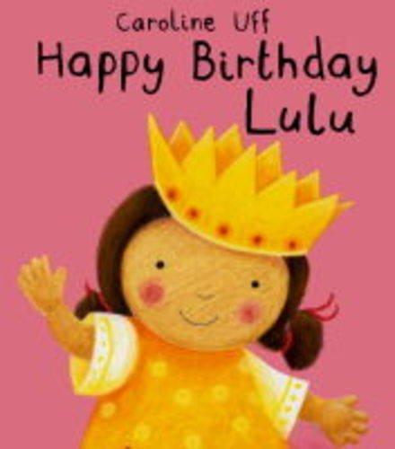 9781841217352: Lulu: Happy Birthday Lulu