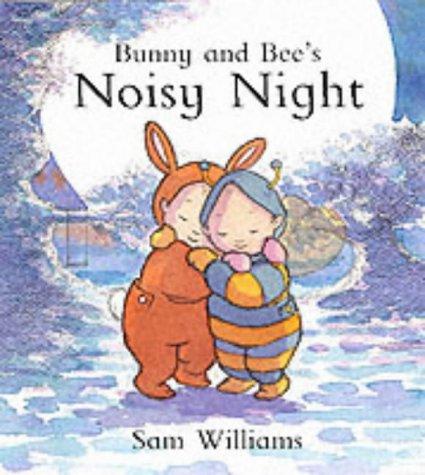 9781841218281: Bunny and Bee's Noisy Night (Bunny & Bee)