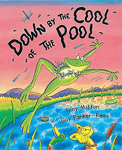 Down By The Cool Of The Pool: Tony Mitton