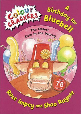 9781841218601: A Birthday for Bluebell: The Oldest Cow in the World (Colour Crackers)