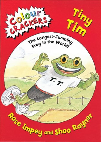 9781841218625: Tiny Tim: The Longest Jumping Frog in the World (Colour Crackers)