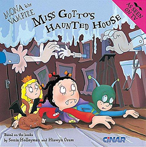 9781841218656: Mona The Vampire And Miss Gotto's Haunted House (Mona The Vampire: S C)