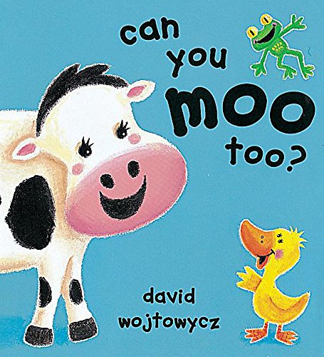 9781841218717: Can You Moo Too? (Little Orchard)