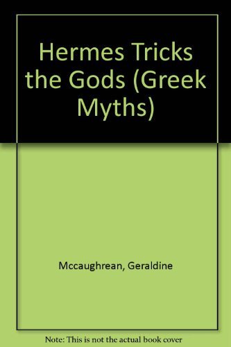 9781841218977: Hermes Tricks The Gods and Other Greek Myths