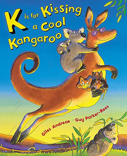 9781841219028: K Is For Kissing A Cool Kangaroo