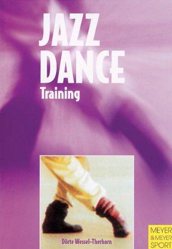 9781841260419: Jazz Dance Training (Meyer & Meyer Sport)