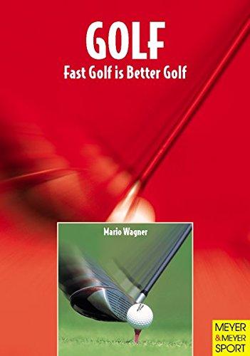 9781841260686: Golf: Fast Golf Is Better Golf