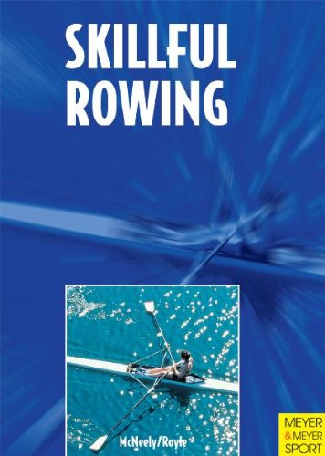 9781841260846: Skillful Rowing: From Juniors to Masters