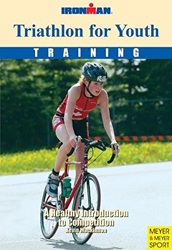 9781841261102: Triathlon for Youth: A Healthy Guide to Competition