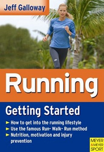Running: Getting Started (9781841261669) by Jeff Galloway