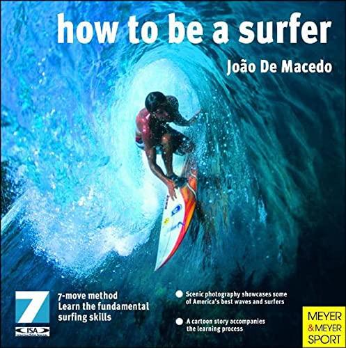 How to Be a Surfer: De Macedo, Joao; Macedo, Joao