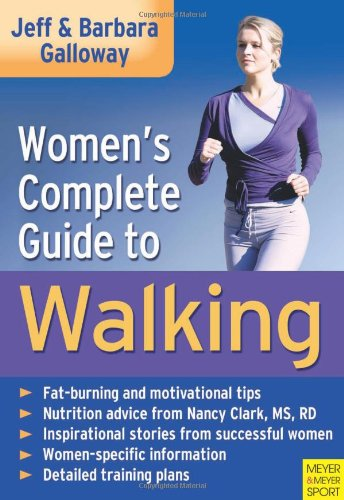 Women' s Complete Guide to Walking (1841262188) by Jeff Galloway; Barbara Galloway