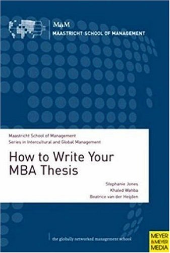 9781841262314: How to Write Your MBA Thesis (Intercultural & Global Managem)