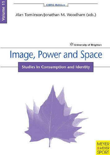 9781841262444: Image, Power and Space: Volume 11: Studies in Consumption and Identity