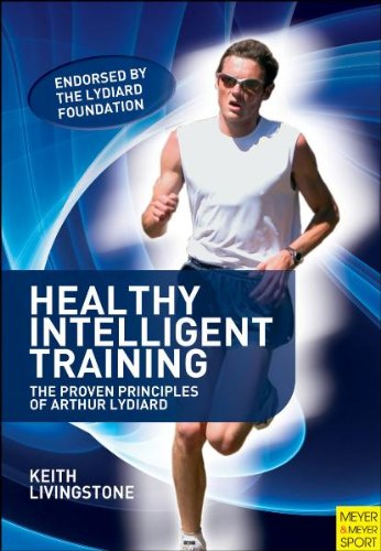 9781841262475: Healthy Intelligent Training: The Proven Principles of Arthur Lydiard